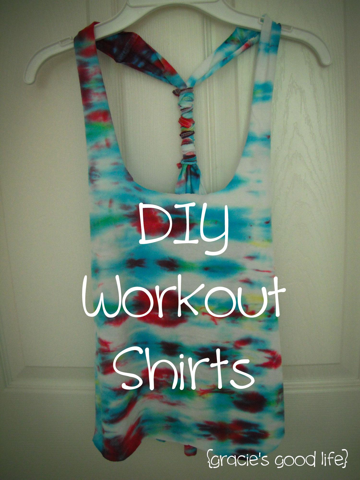 Fun Friday: DIY Workout Shirts - Gracie's Good Life